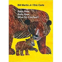 Baby Bear, Baby Bear, What...