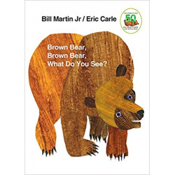 Brown Bear, Brown Bear, What...